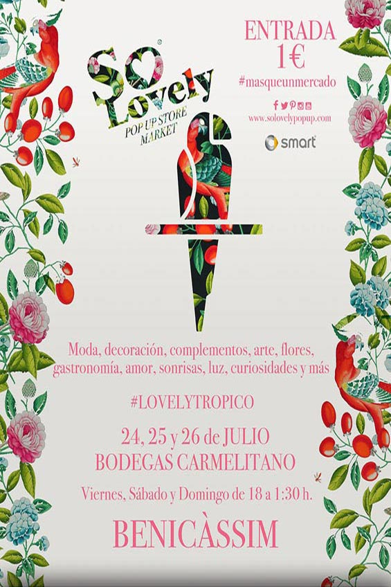 Cartel promocional de So Lovely Trópico.