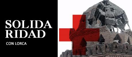 Solidaridad con los afectados del terremoto de Lorca 2011